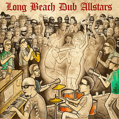 Long Beach Dub Allstars by Long Beach Dub Allstars