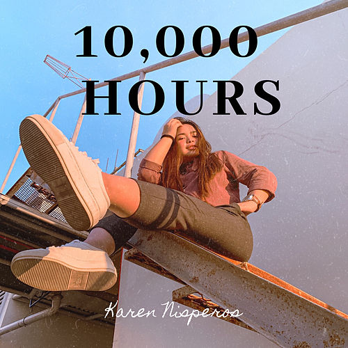 10,000 Hours (Acoustic Version) de Karen Nisperos