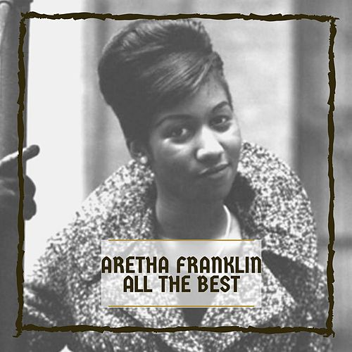 All The Best von Aretha Franklin
