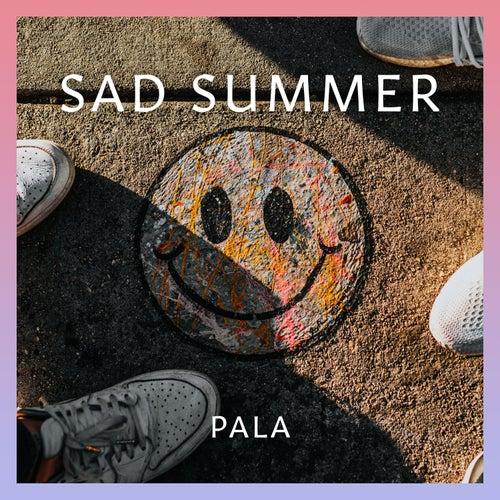 Sad Summer de Pala