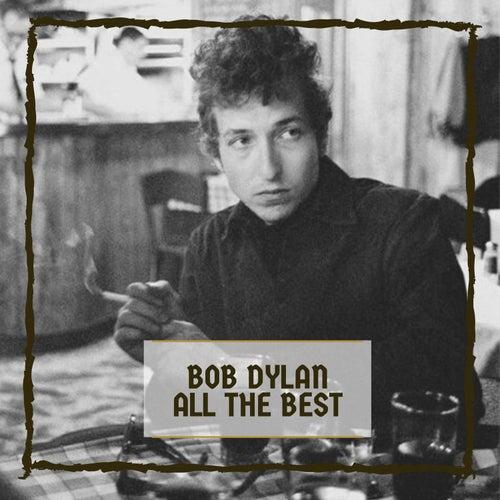 All The Best von Bob Dylan