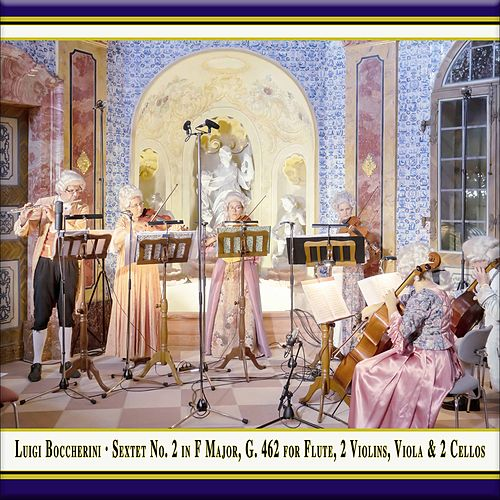 Boccherini: Flute Sextet in F Major, Op. 16 No. 2, G. 462 (Live) by Quantz Collegium