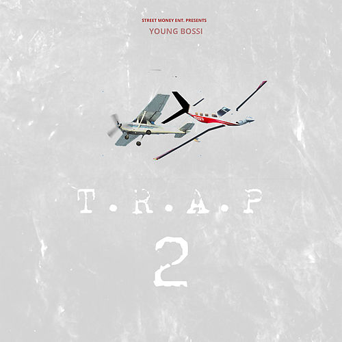 T.R.A.P 2 by Youngbossi