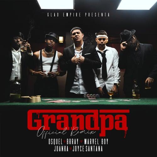 Grandpa (Remix) von Osquel