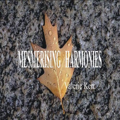Mesmerising Harmonies (Instrumental Version) de Valerie Kerr