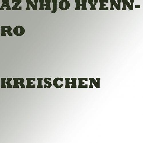 Kreischen von Az Nhjo Hyennro