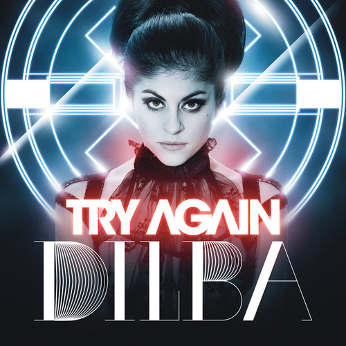 Try Again by Dilba