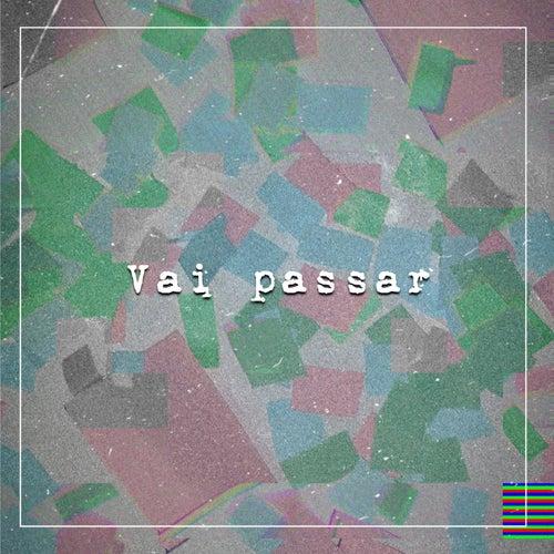 Vai Passar von João Marco$