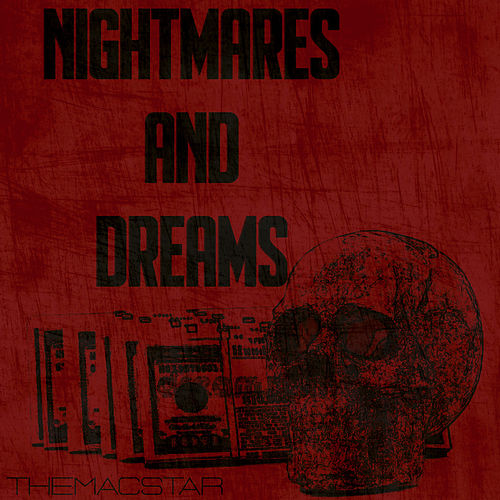 Nightmares & Dreams de The Macstar