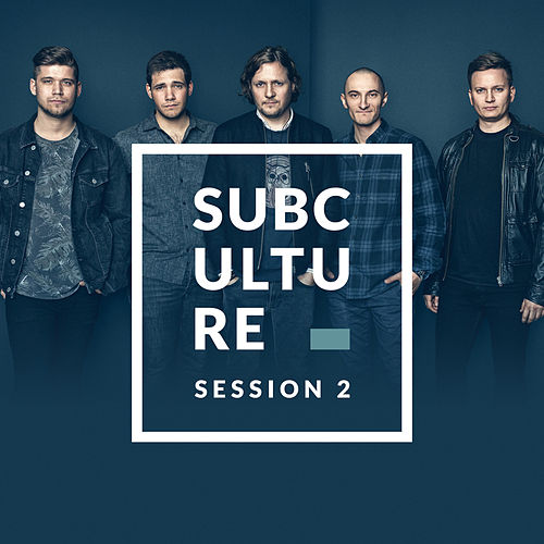Session 2 by Subculture