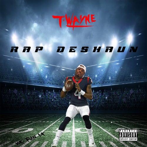 Rap Deshaun by T-Wayne