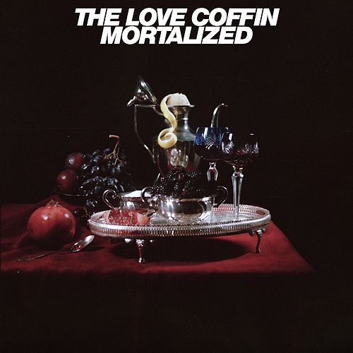 Mortalized (Edit) by The Love Coffin