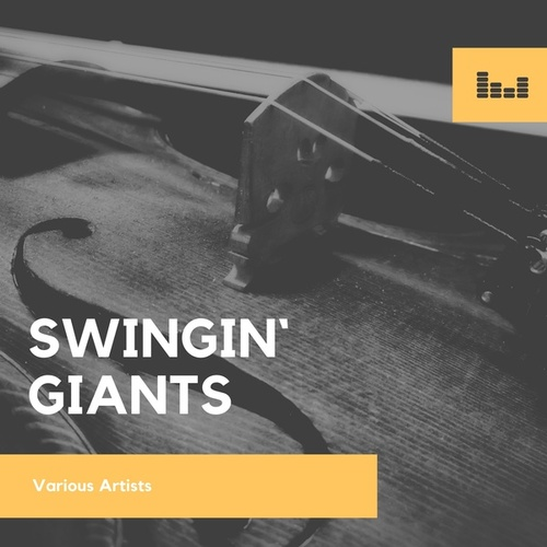 Swingin` Giants by Various Artists