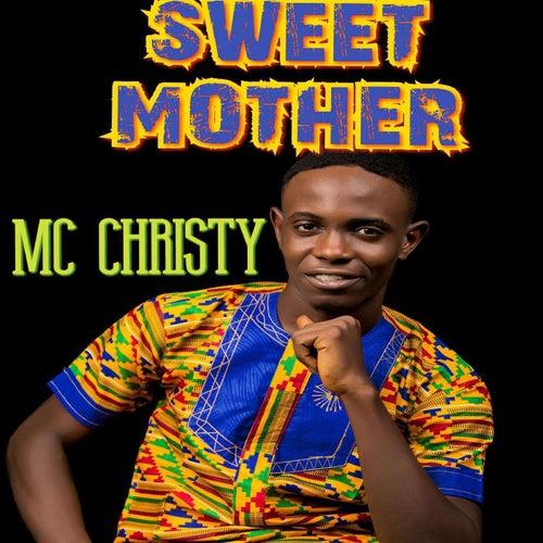 Sweet Mother de MC Christy