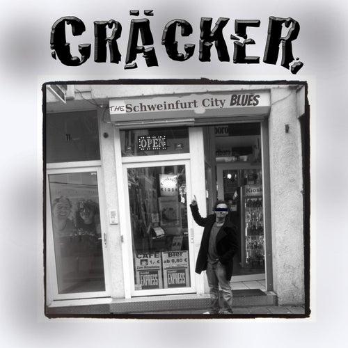 The Schweinfurt City Blues by Cräcker