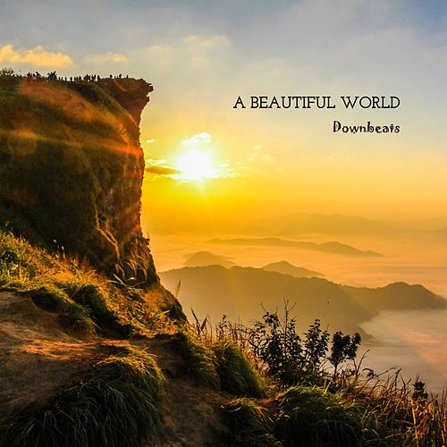 A Beautiful World by The Downbeats