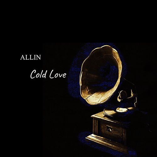Cold Love by Allin