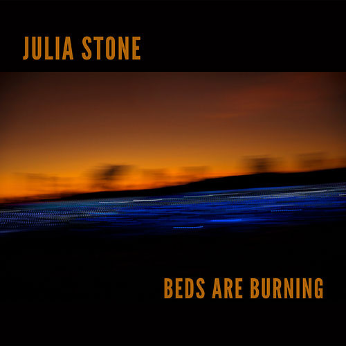 Beds Are Burning by Angus & Julia Stone