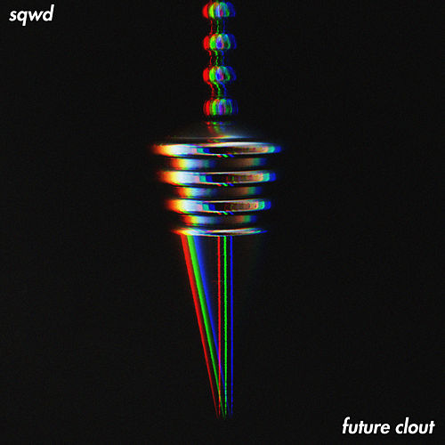 Future Clout by Sqwd