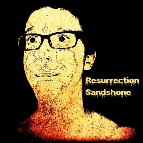 Resurrection by Sandshone