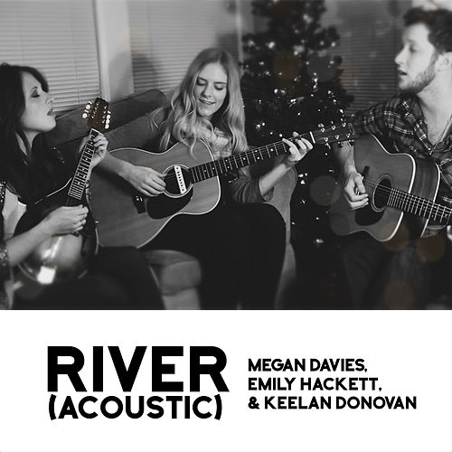 River (Acoustic) by Megan Davies
