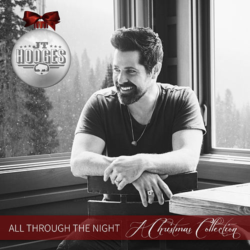 All Through the Night: A Christmas Collection by JT Hodges