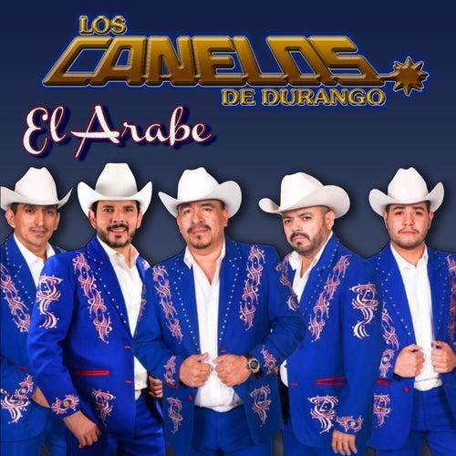 El Arabe by Los Canelos De Durango