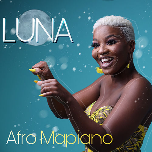 Afro Mapiano by Luna