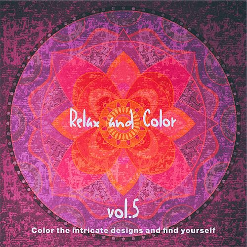 Relax and Color, Vol.5 de Various Artists