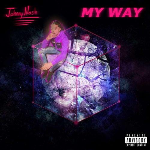 My Way by Johnny Nash