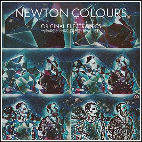 Original Electronics (Rare & Unreleased Tracks) by Newton Colours