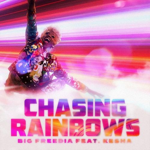 Chasing Rainbows (feat. Kesha) by Big Freedia
