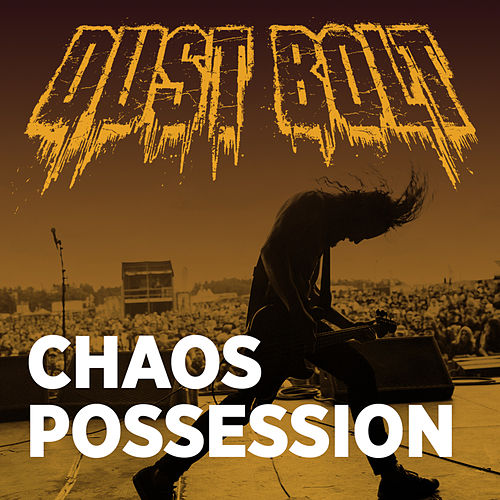 Chaos Possession by Dust Bolt