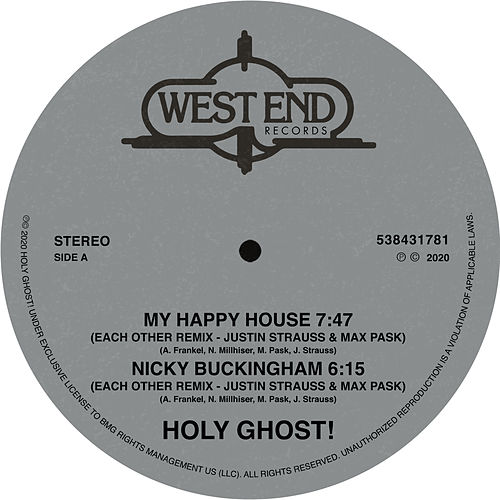 My Happy House / Nicky Buckingham (Justin Strauss & Max Pask Remixes) by Holy Ghost!