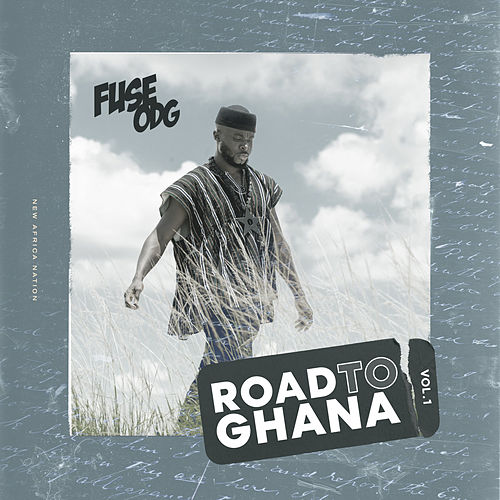 Road to Ghana, Vol.1 by Fuse ODG