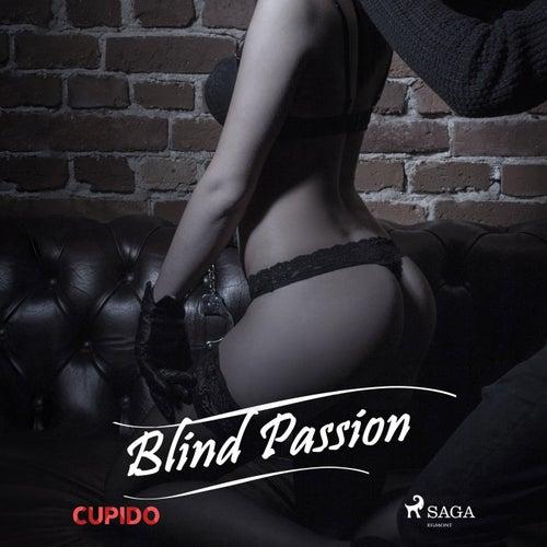 Blind Passion de Cupido