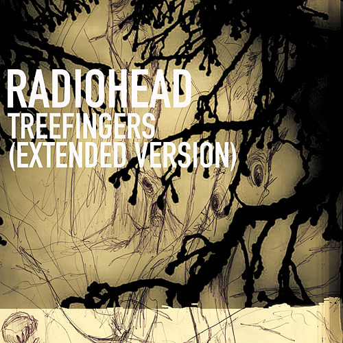 Treefingers (Extended Version) by Radiohead