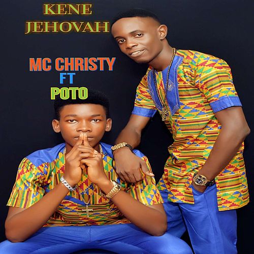 Kene Jehovah de MC Christy