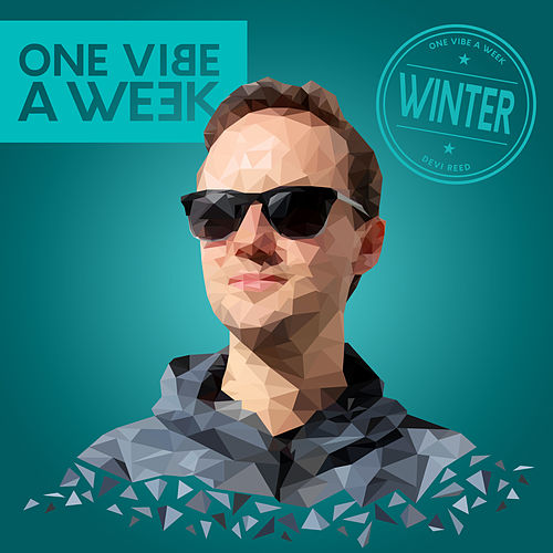 ONE VIBE A WEEK #WINTER by Devi Reed