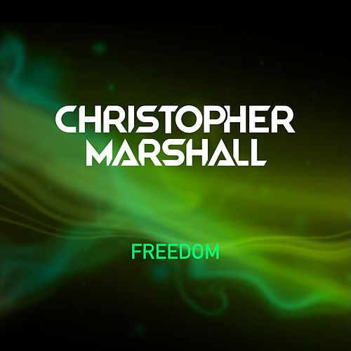 Freedom von Christopher Marshall