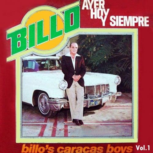 Billo Ayer Hoy y Siempre, Vol. 1 de Billo's Caracas Boys