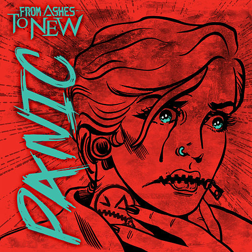 Panic de From Ashes to New