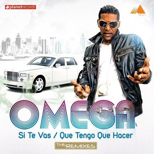 Si Te Vas (Que Tengo Que Hacer) (The Remixes) von Omega