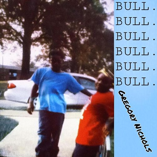 Bull Deeno's Inferno Ep de Gregory Nichols