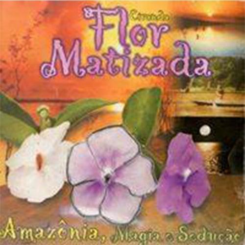 Amazônia Magia e Sedução de Ciranda Flor Matizada