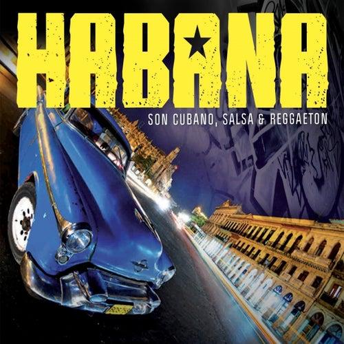Habana (Son Cubano, Salsa & Raggaeton) de Various Artists