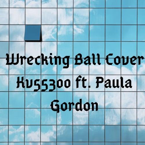 Wrecking Ball von Kv55300