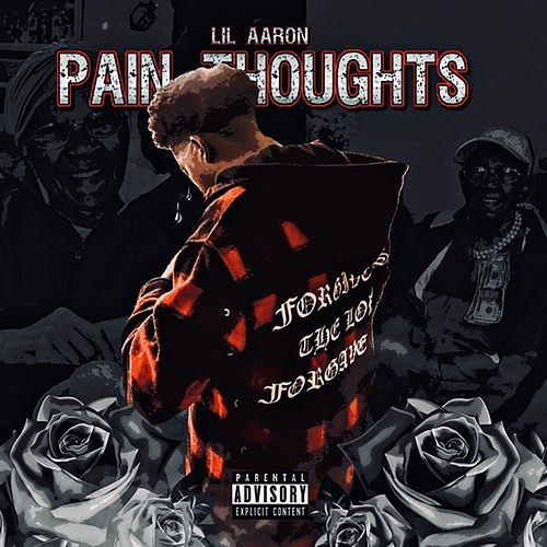 Pain Thoughts van Lil' Aaron