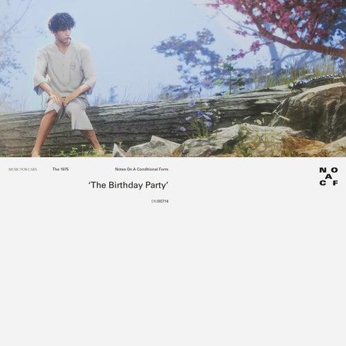 The Birthday Party de The 1975