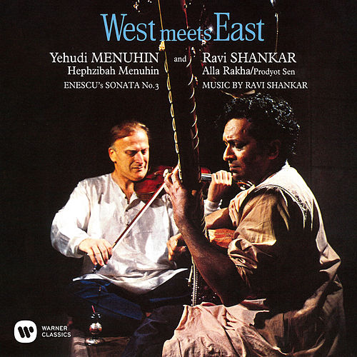 West Meets East de Ravi Shankar